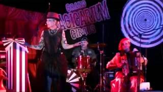 """Grand Magicarium Circus """"Circulez y"""