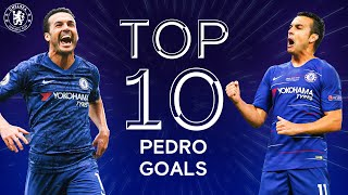 Pedro's Top 10 Chelsea Goals | Thank You Pedro