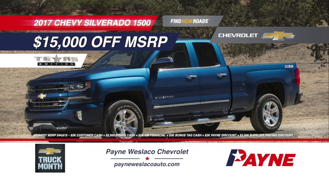 15 000 off msrp on 2017 chevrolet silverado payne for Payne motors in weslaco