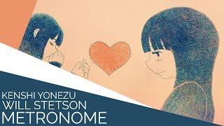 Metronome (English Cover)【Will Stetson】「メトロノーム」