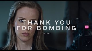 THANK YOU FOR BOMBING Trailer | Festival 2015