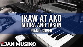 Ikaw at Ako by Jason and Moira | Piano Cover