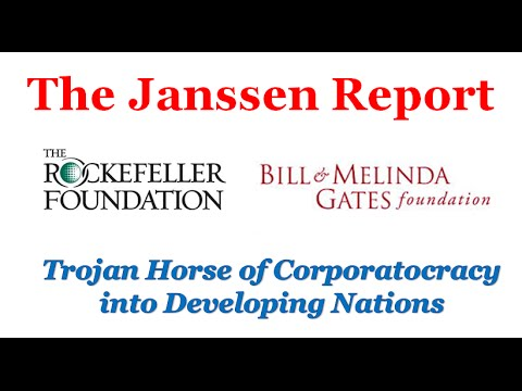 The Trojan Horse of Corporatocracy into Developing Nations: Rockefeller and Gates Foundation