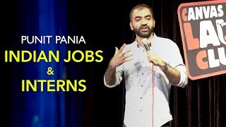 Indian Jobs & Interns | Stand-up Comedy by Punit Pania