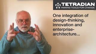 Enterprise-architecture, innovation and design-thinking - Episode 21, Tetradian on Architectures