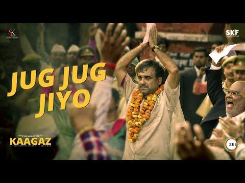 Jug Jug Jiyo - Full Song | Kaagaz | Pankaj Tripathi | Rahul Jain