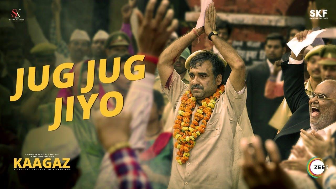 Download Jug Jug Jiyo - Full Song | Kaagaz | Pankaj Tripathi | Rahul Jain