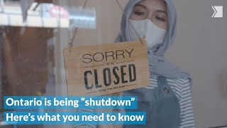 """Ontario is being put in what Doug Ford calls a """"shutdown."""" Here's what you need to know"""