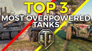 TOP 3 Most Overp๐wered Tanks of The Year in World of Tanks