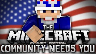 THE MINECRAFT PE COMMUNITY NEEDS YOU!!! - The Ultimate Community App - Minecrafters Amino