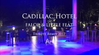 Cadillac Hotel - Falco Tribute Remix 2017 (Art-Vernissage)