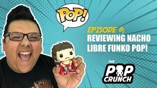 Reviewing NACHO LIBRE Funko Pop! I  Episode 8