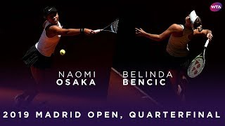 Naomi Osaka vs Belinda Bencic  2019 Madrid Open Quarterfinal  WTA Highlights