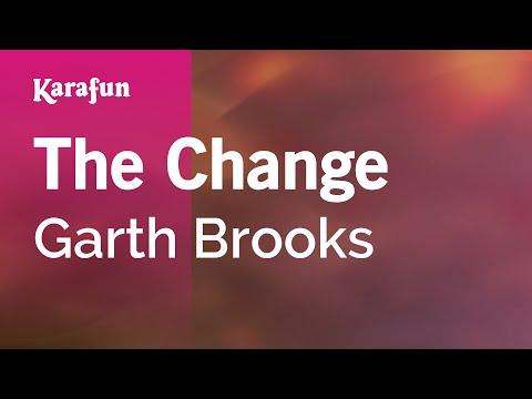 Karaoke The Change - Garth Brooks *