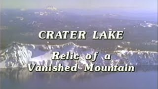 Crater Lake: Relic of a Vanished Mountain