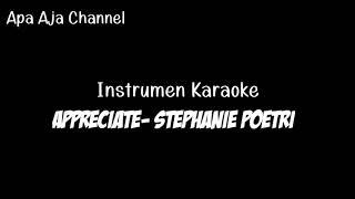 Appreciate - Stephani Poetri (Instrumen Karaoke)