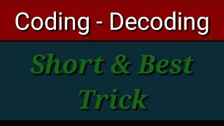 Coding Decoding short & best trick in hindi/Coding Decoding solution &Reasoning trick in hindi 2018