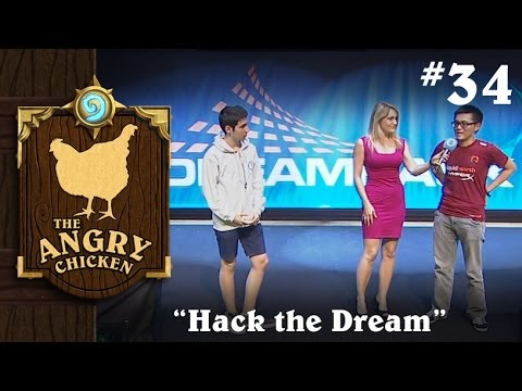 "#34 - The Angry Chicken: ""Hack the Dream"""