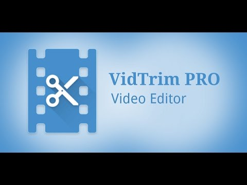 How To Trim Your Videos On Android Using Vidtrim Pro Tutorial 26