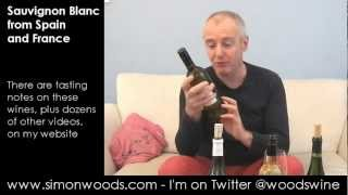 Wine Tasting Video With Simon Woods: Sauvignon Blanc From France & Spain