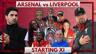 Arsenal vs Liverpool | Starting XI Live