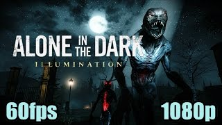 Alone in the Dark : Illumination Gameplay - Third Person Horror Action Game 1080p 60fps Let's play