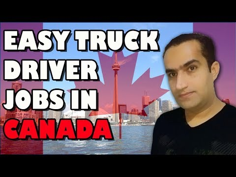 Jobs In Canada For Truck Driver Easy Visa & Work Permit