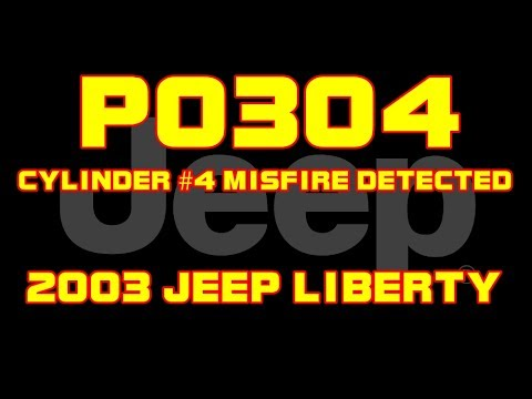 2003 Jeep Liberty 37  P0304  Cylinder 4 Misfire Detected  YouTube