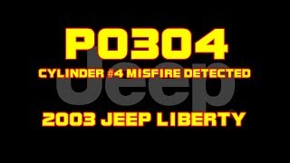 ⭐ 2003 Jeep Liberty 3.7 - P0304 - Cylinder 4 Misfire Detected