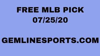 FREE MLB PICK July 25, 2020 from Rick George
