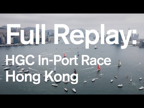 HCG In-Port Race Hong Kong: Full replay