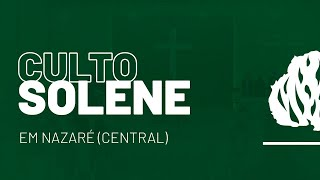 Culto Solene (Sede)  - 22/11/2020