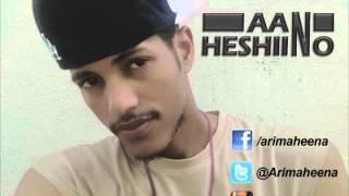 AAN HESHIINO - ARIMAHEENA - SOMALI HIP HOP  [AUDIO]