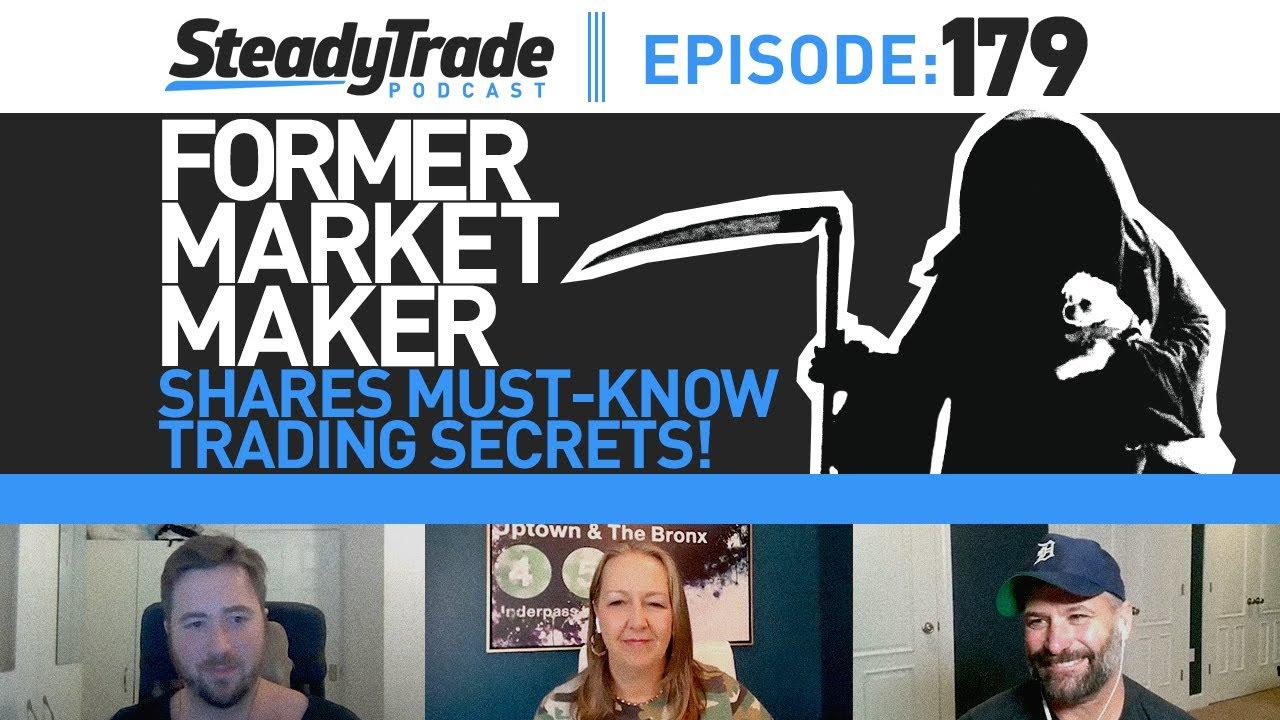 Download Ep 179: Former Market Maker Shares Must-Know Trading Secrets!