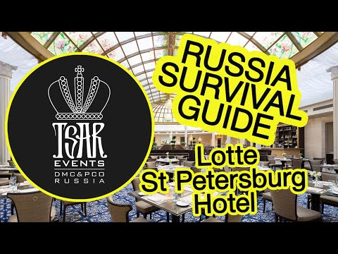 (ep.-43)-lotte-st-petersburg-hotel---tsar-events'-russia-survival-guide