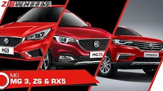 MG ZS, RX5 SUV and MG 3 Hatchback in India! | Walkaround | ZigWheels.com
