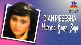 Download Lagu Dian Piesesha - Mulanya Biasa Saja mp3