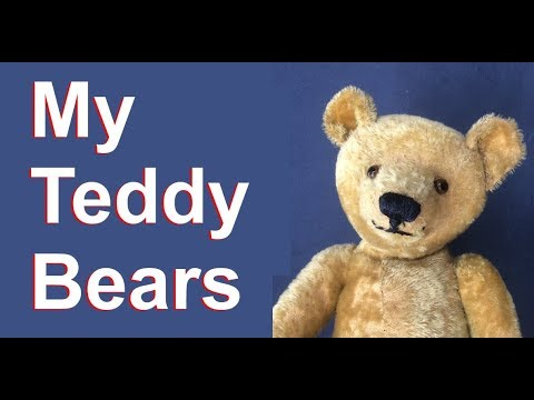 My Teddy Bear Collection - Antique, Vintage, Modern And Artist Bears