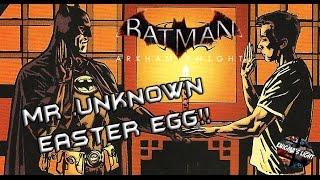 Batman Arkham Knight: Mr.Unknown - EASTER EGG!!
