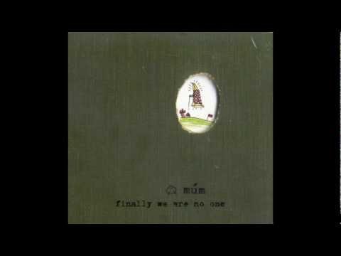 múm - Finally We Are No One [ Full album ]