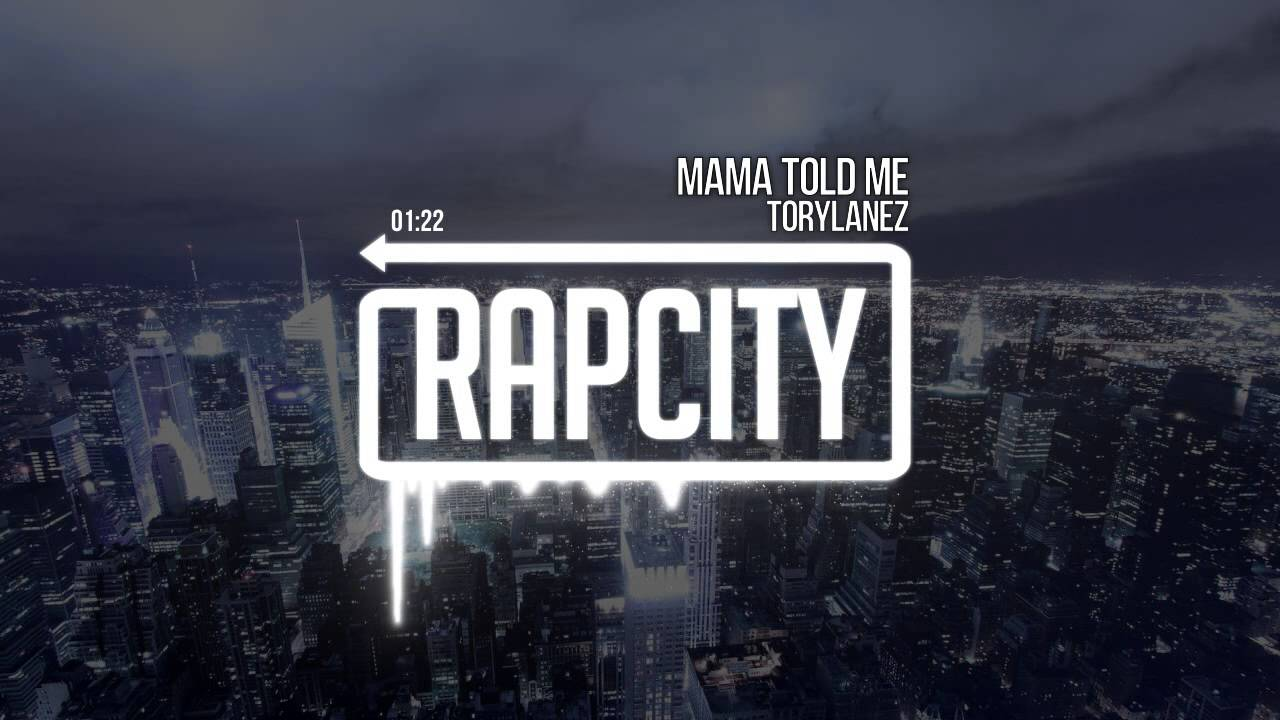 Tory Lanez - Mama Told Me