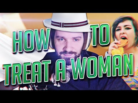 HOW TO TREAT A WOMAN - BESTINY OF DESTINY #11