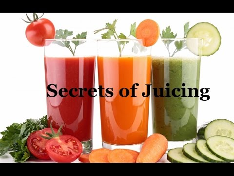 Secrets of Juicing