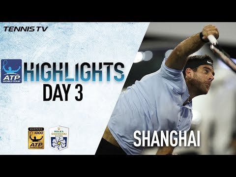 Highlights: del Potro, Cilic Advance To Third Round In Shanghai 2017