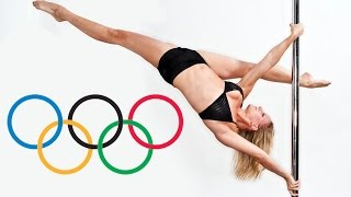 The Olympics Will Introduce Strange New Sport - Pole Dancing