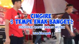 Gambar cover TEMPE ENAK BANGET [ delicious ] Cingire ,ORA NGAPAK ORA KEPENAK, live purwareja klampok Banjarnegara