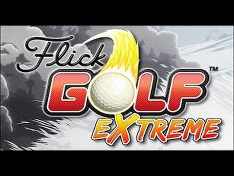 2014 TOP FREE APPLE & ANDROID GAME FLICK GOLF EXTREME