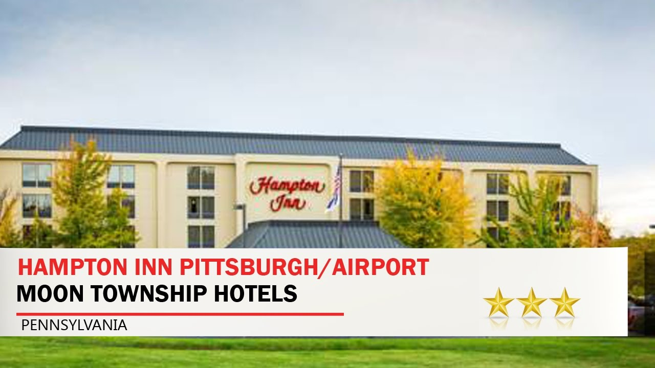 Hampton Inn Pittsburgh Airport Moon Township Hotels Pennsylvania