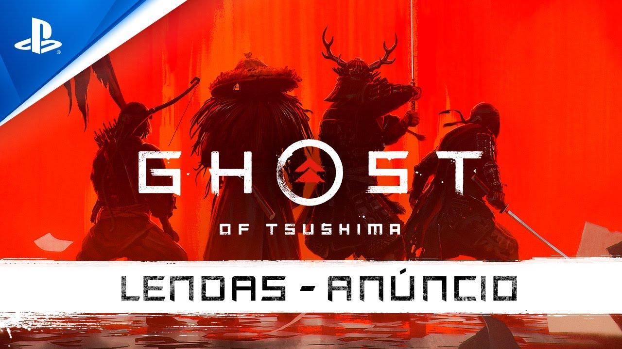 Ghost of Tsushima -  Trailer de Anúncio: Lendas | PS4