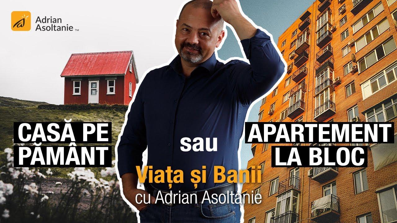 Casa pe pământ sau apartament la bloc